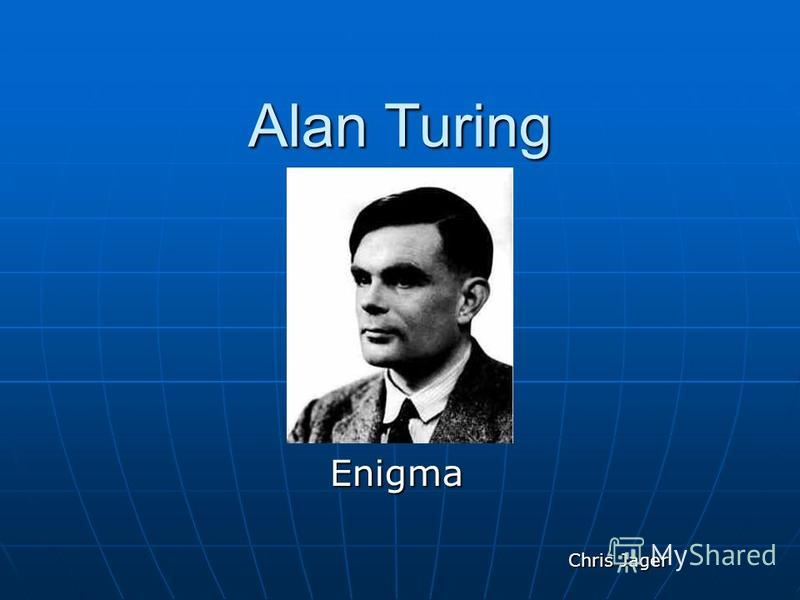 Alan Turing Enigma Chris Jager