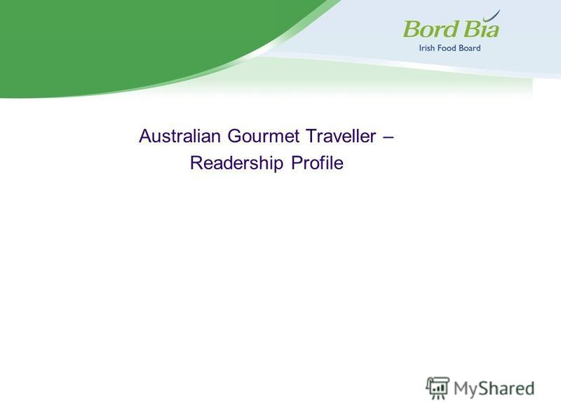 Australian Gourmet Traveller – Readership Profile