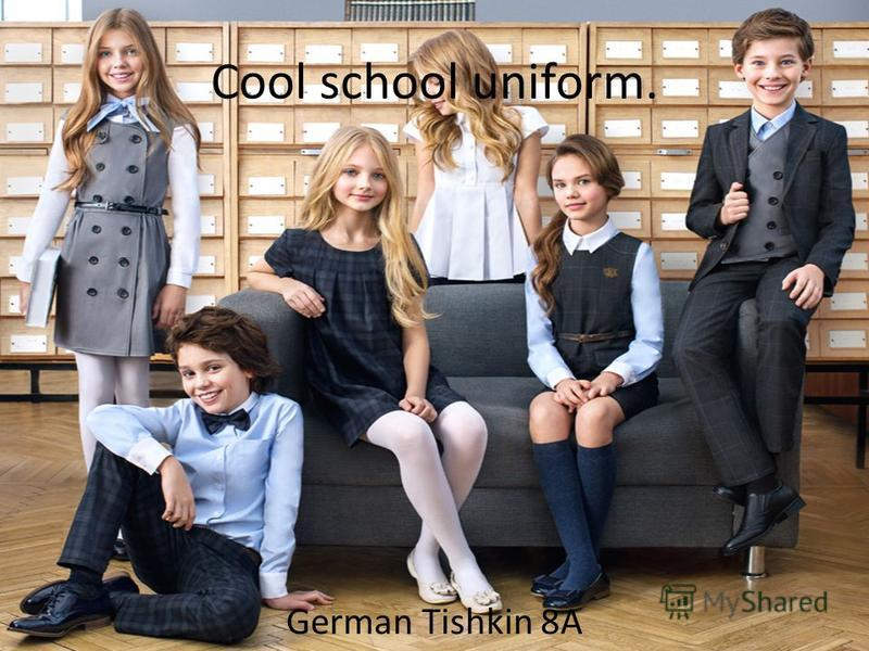 Cool school uniform. German Tishkin 8A