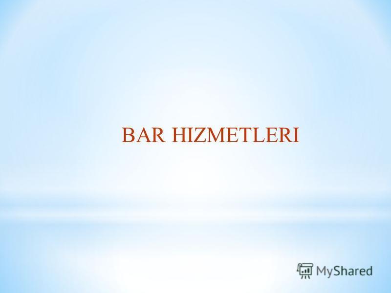 BAR HIZMETLERI