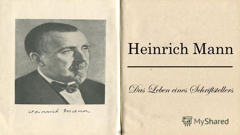 Heinrich Mann Das Leben eines Schriftstellers