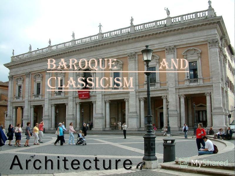 Baroque and С lassicism Аrchitecture