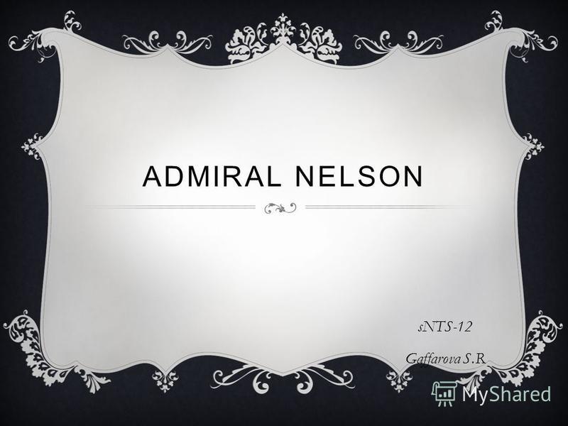 ADMIRAL NELSON sNTS-12 Gaffarova S.R