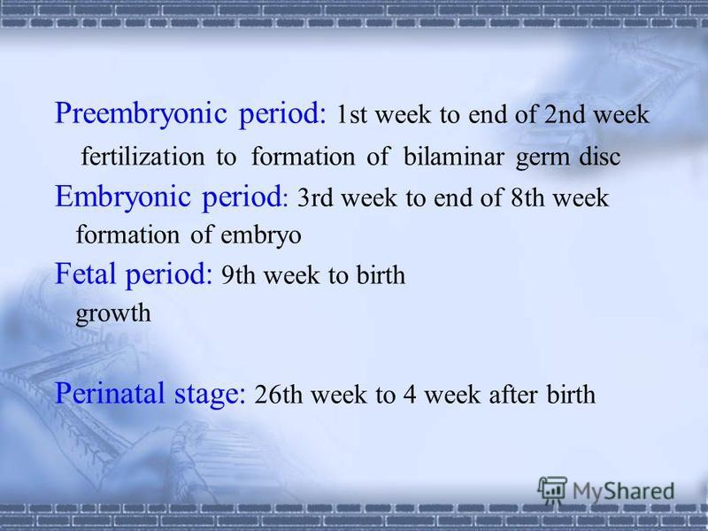 GENERAL EMBRYOLOGY 1. Development of embryology 2. Germ cell and fertilization 3. Blastocyst and implantation 4. Formation of the germ layer 5. Differentiation of trilaminar germ and formation of embryo 6. Fetal membrane and placenta 7. Twins and mul