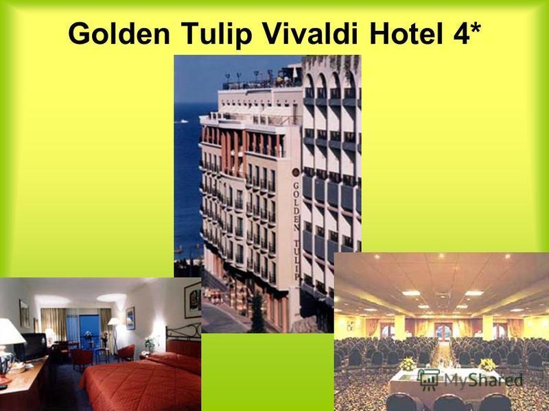 Golden Tulip Vivaldi Hotel 4*