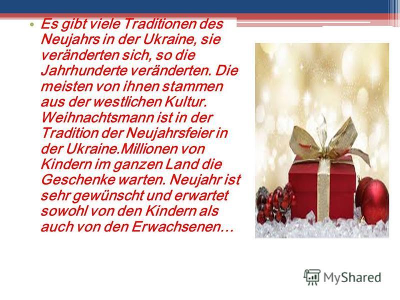 Es gibt viele Traditionen des Neujahrs in der Ukraine, sie veränderten sich, so die Jahrhunderte veränderten. Die meisten von ihnen stammen aus der westlichen Kultur. Weihnachtsmann ist in der Tradition der Neujahrsfeier in der Ukraine.Millionen von