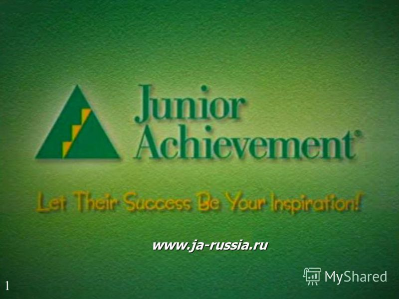 Junior Achievement Russia 1 www.ja-russia.ru