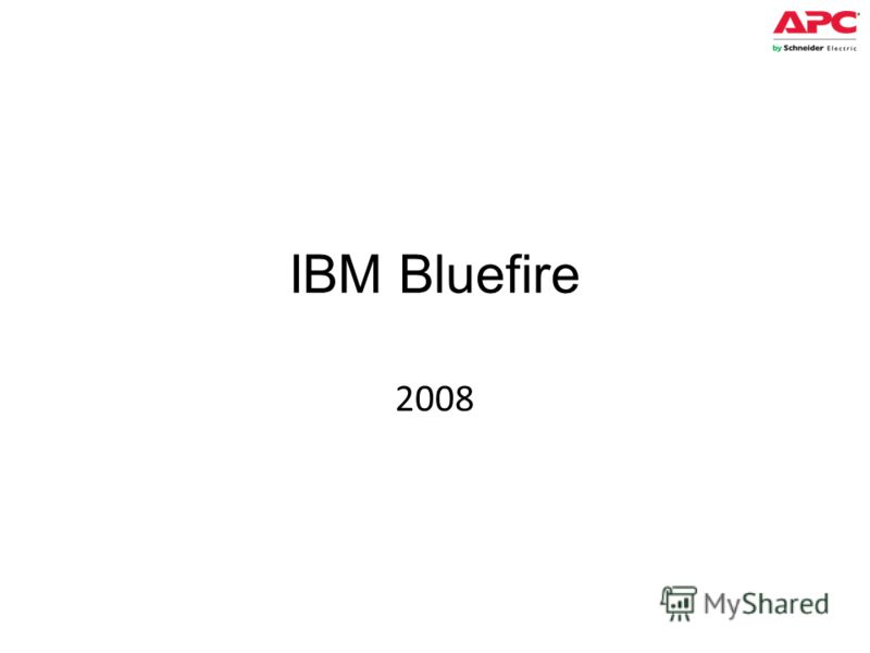 IBM Bluefire 2008