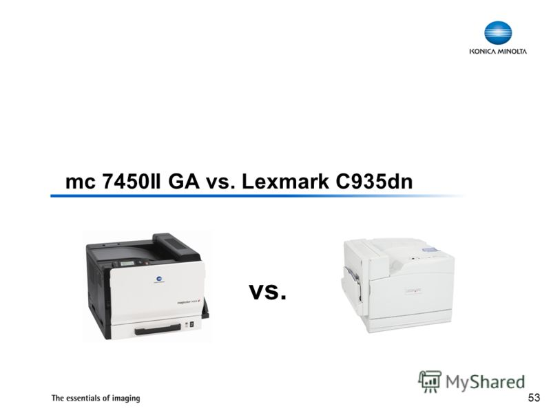 53 mc 7450II GA vs. Lexmark C935dn vs.