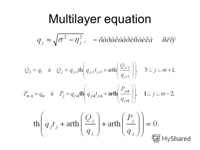 Multilayer equation