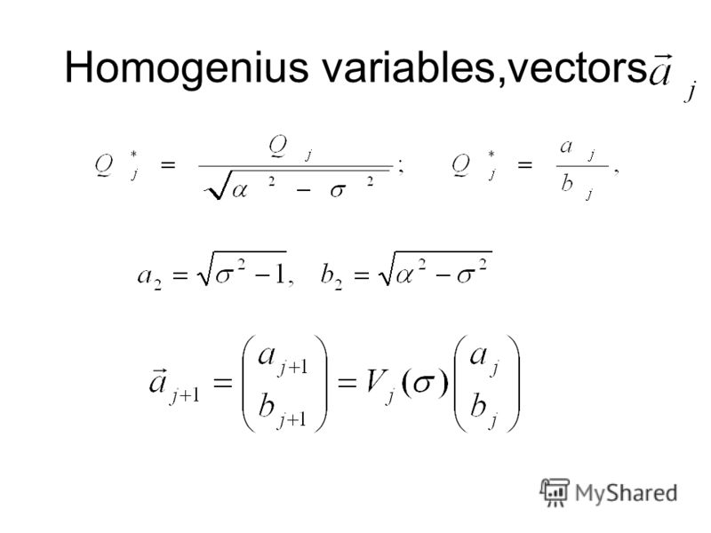 Homogenius variables,vectors