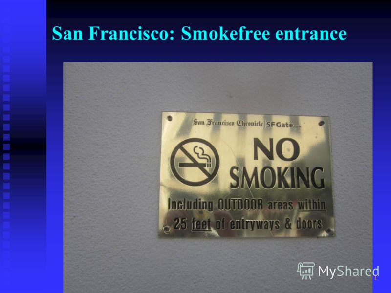 1 San Francisco: Smokefree entrance