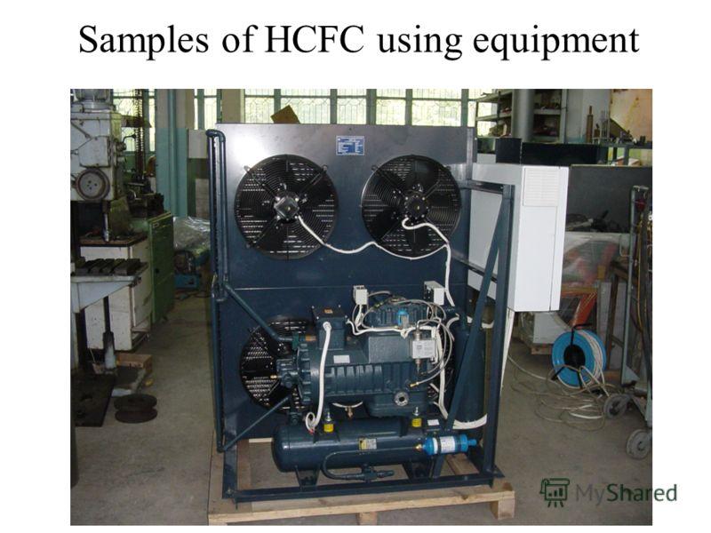 Samples of HCFC using equipment