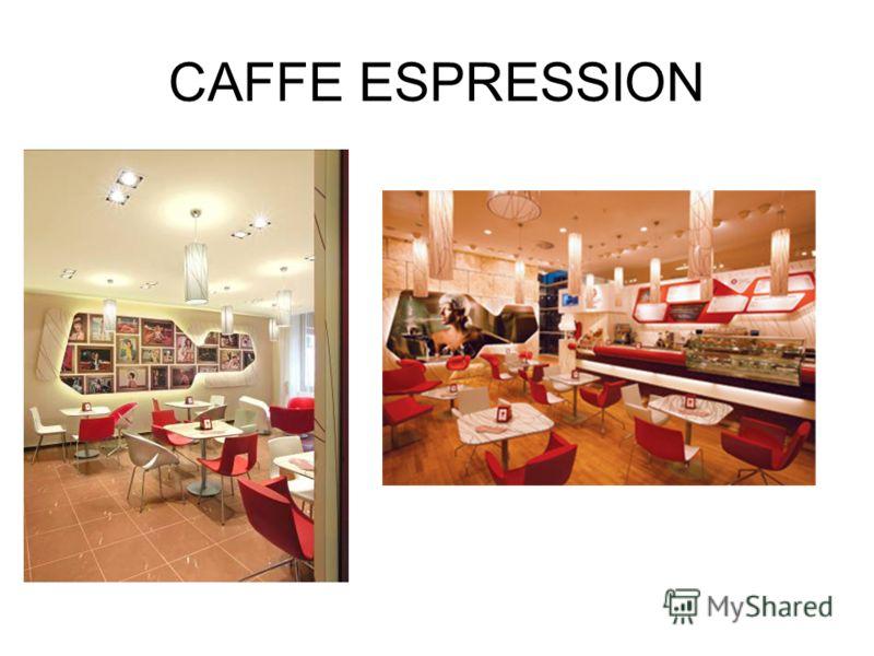 CAFFE ESPRESSION