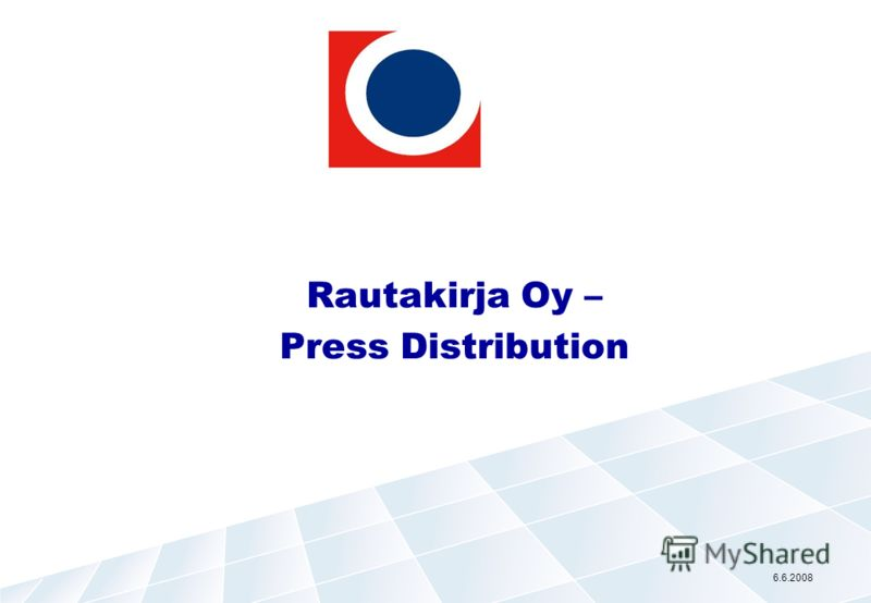 Rautakirja Oy – Press Distribution 6.6.2008