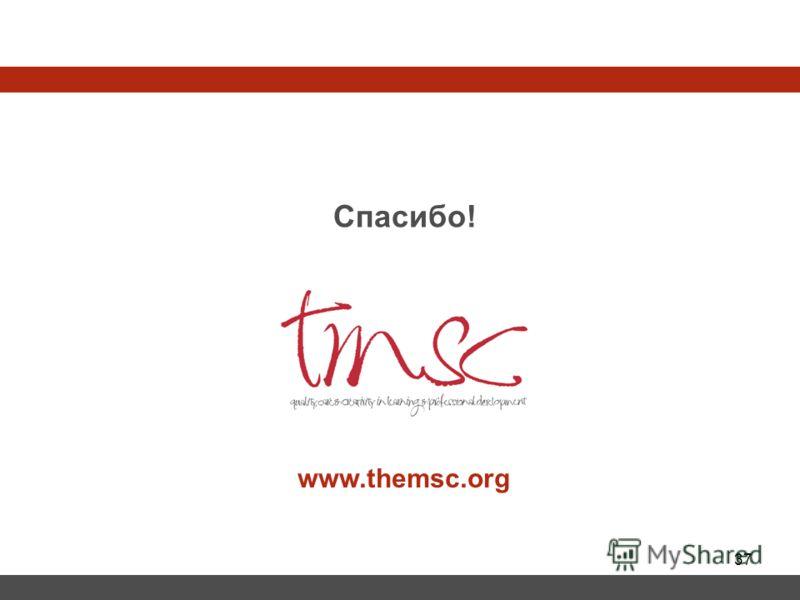 37 Спасибо! www.themsc.org