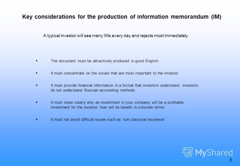 2 Программа 1.Key considerations for Information memorandum 2.Market analysis and company strategy 3.The company 4.Past results and future potential 5.Other matters