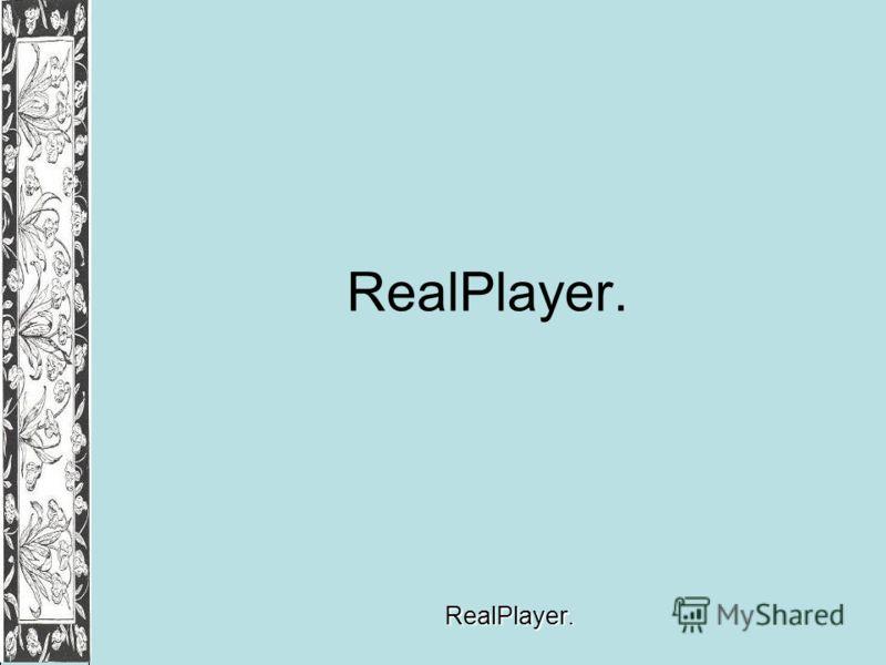 RealPlayer.RealPlayer.