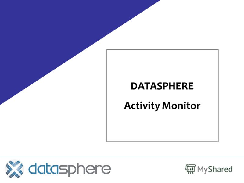 DATASPHERE Activity Monitor