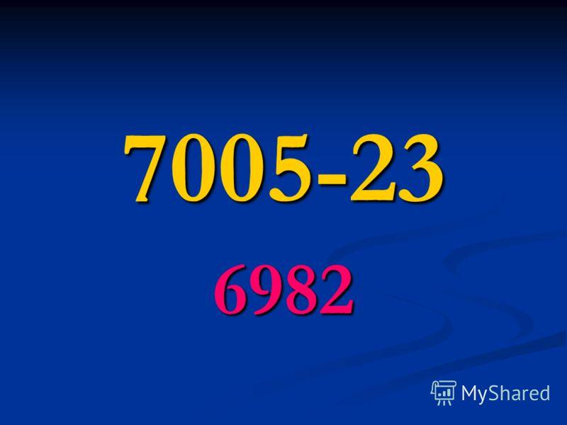 7005-23 6982