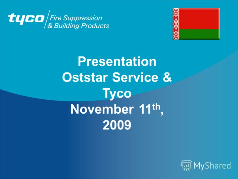 Presentation Oststar Service & Tyco November 11 th, 2009