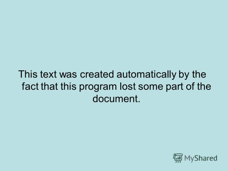 This text was created automatically by the fact that this program lost some part of the document.