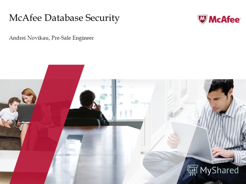 McAfee Database Security Andrei Novikau, Pre-Sale Engineer