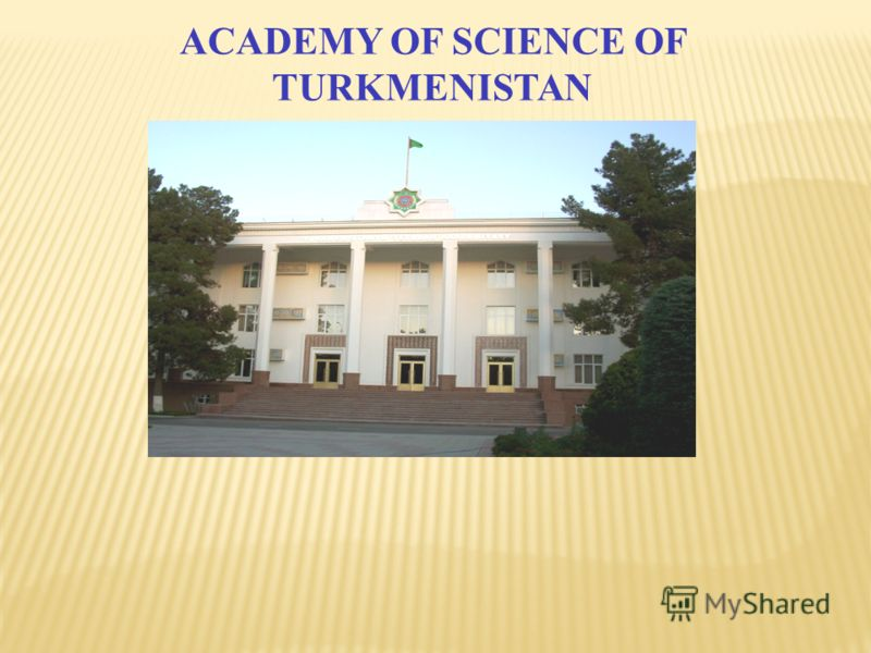 ACADEMY OF SCIENCE OF TURKMENISTAN