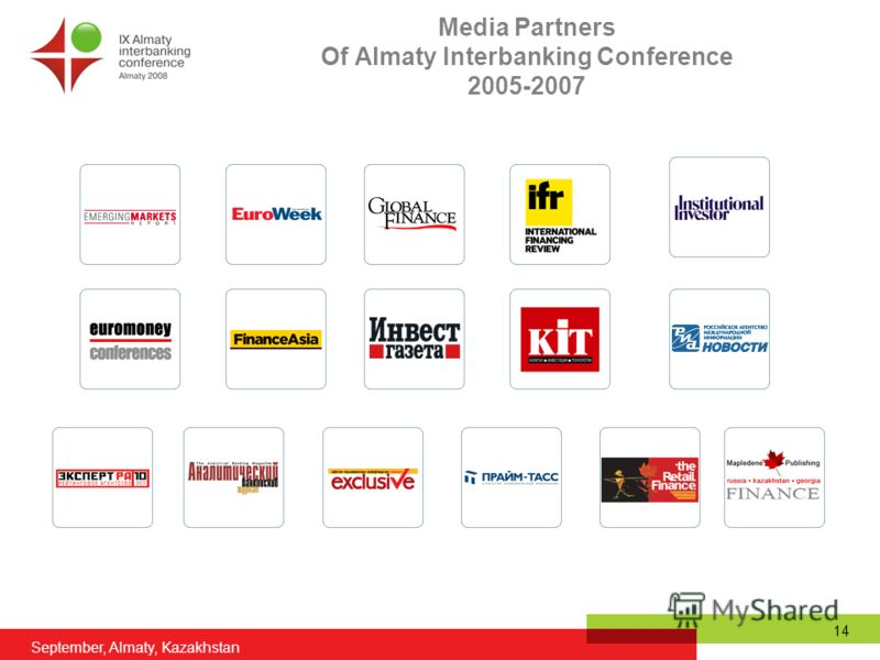 September, Almaty, Kazakhstan 14 Media Partners Of Almaty Interbanking Conference 2005-2007