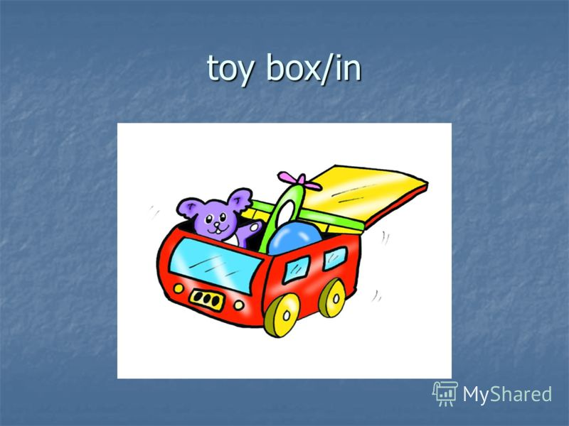 toy box/in