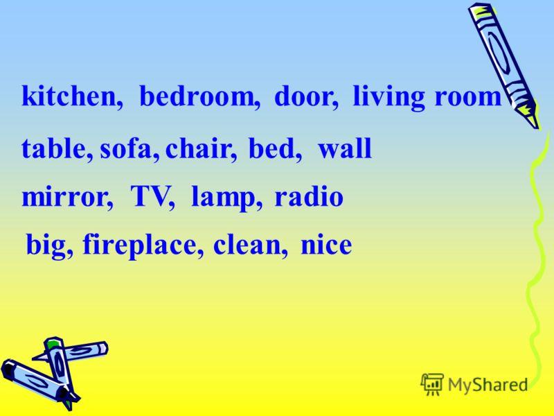 kitchen,bedroom,door,living room table,sofa,chair,bed,wall mirror,TV,lamp,radio big,clean,fireplace,nice