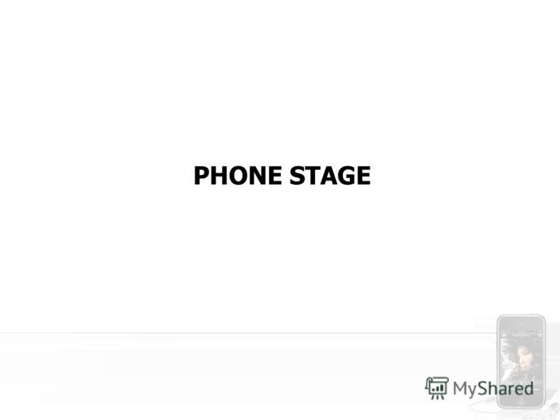 PHONE STAGE