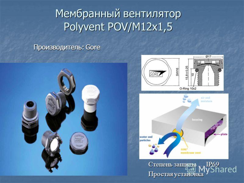 Мембранный вентилятор Polyvent POV/M12x1,5 Производитель: Gore Степень защиты … IP69 Простая установка