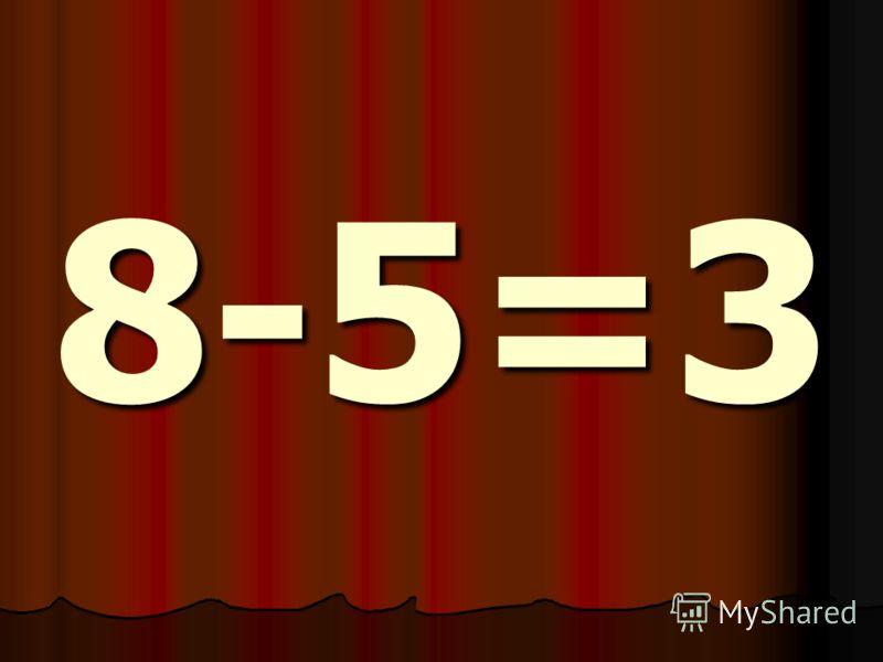 8-5=3
