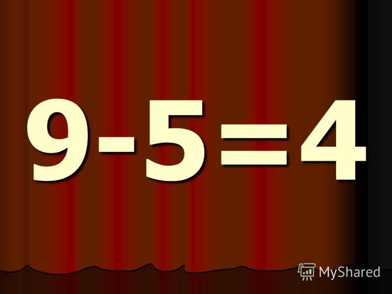9-5=4