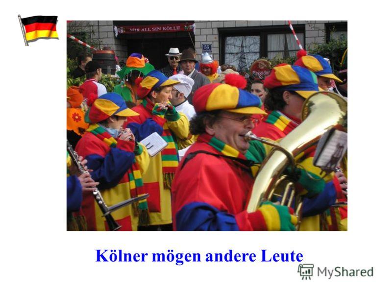 Kölner mögen andere Leute