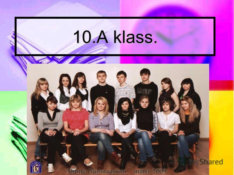 10.A klass.