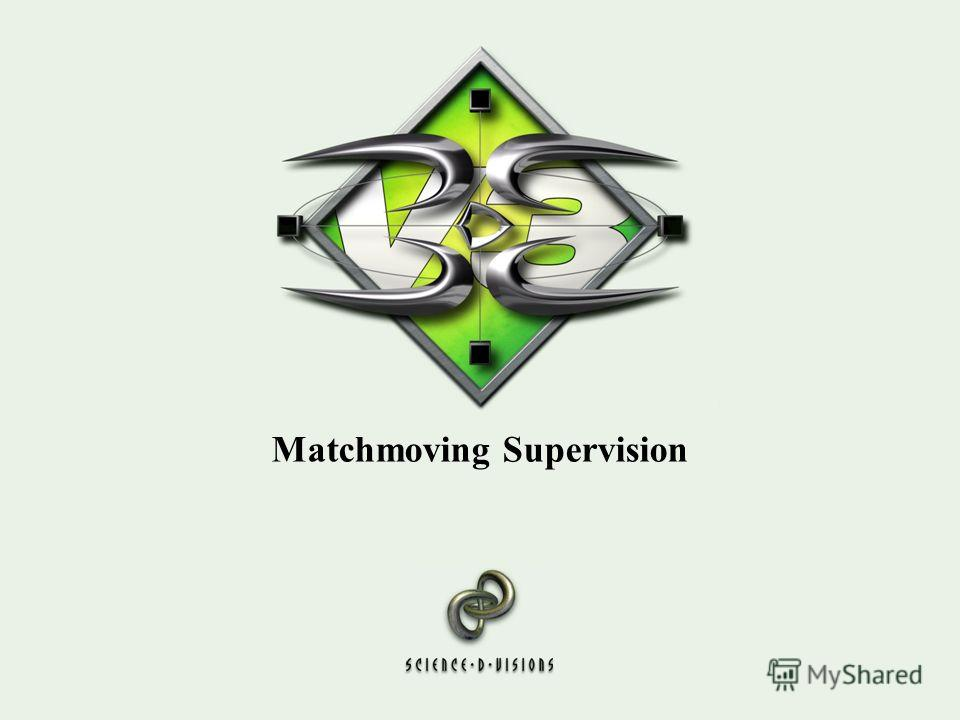 Matchmoving Supervision