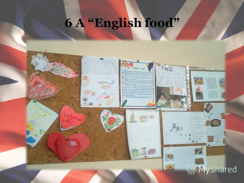 6 А English food