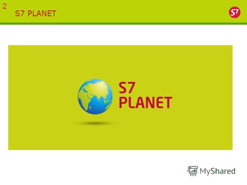 S7 PLANET 2