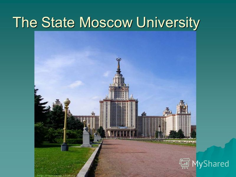 The State Moscow University