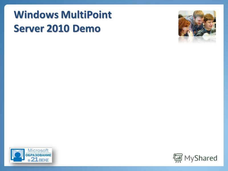 Windows MultiPoint Server 2010 Demo