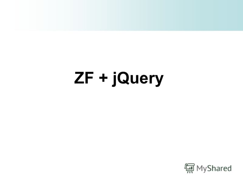 ZF + jQuery