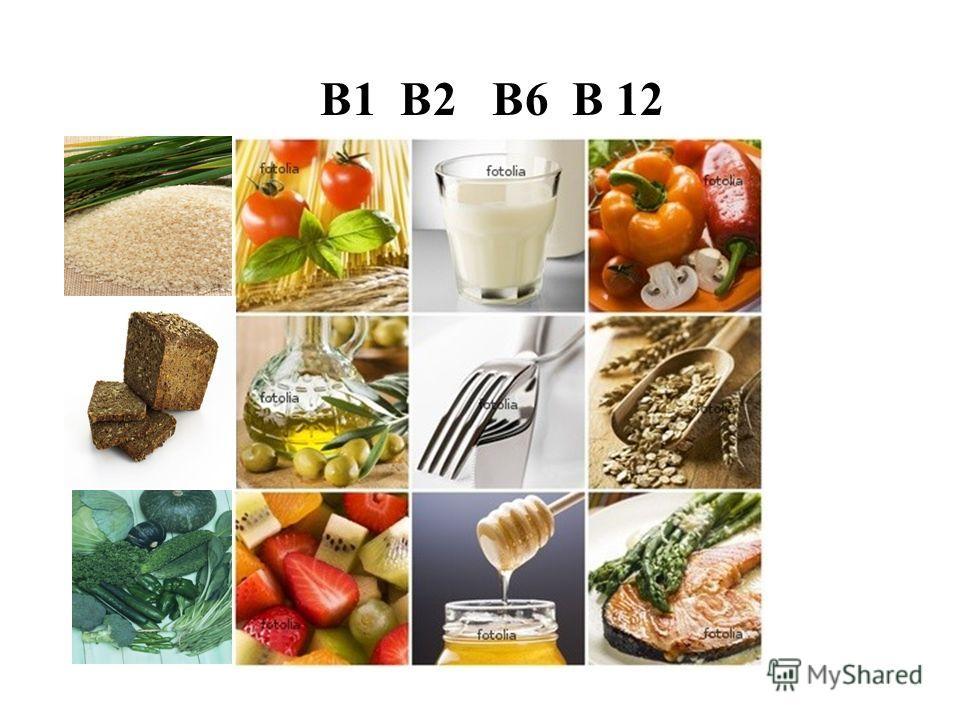 B1 B2 B6 B 12