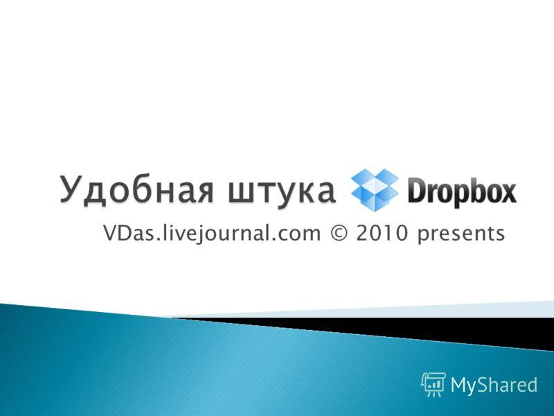 VDas.livejournal.com © 2010 presents