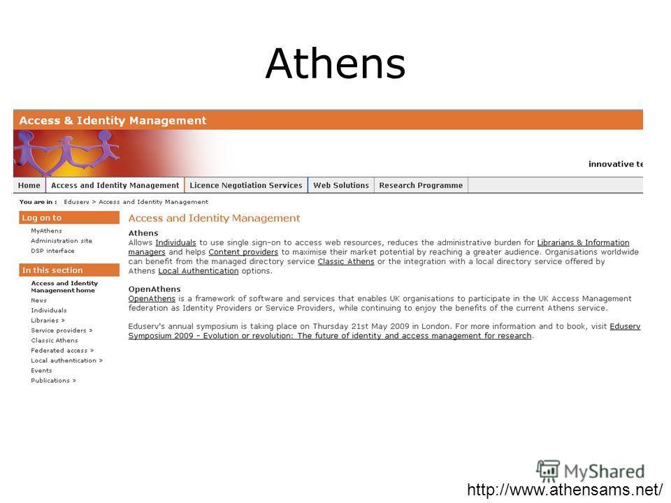 Athens http://www.athensams.net/