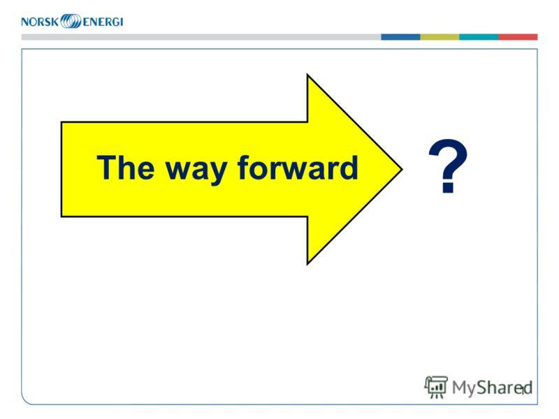1 The way forward ?