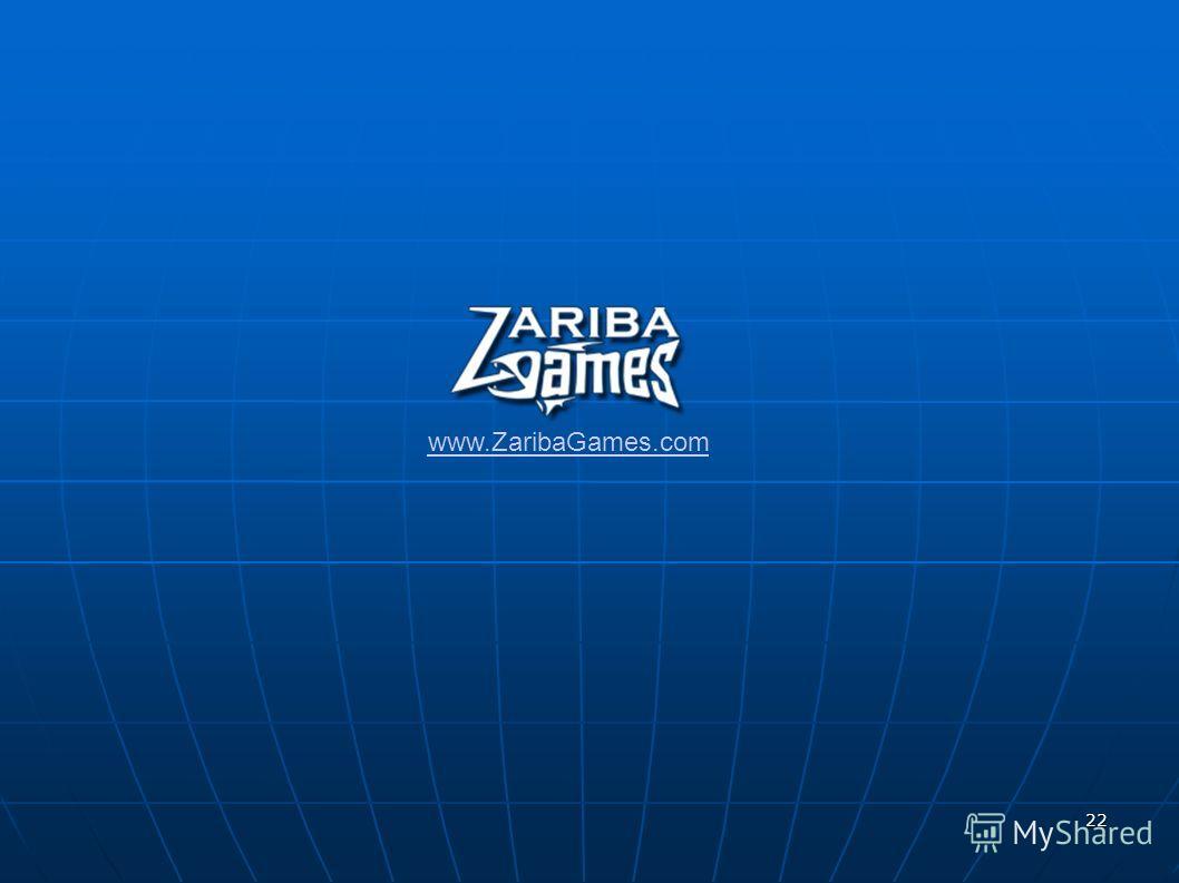 22 www.ZaribaGames.com