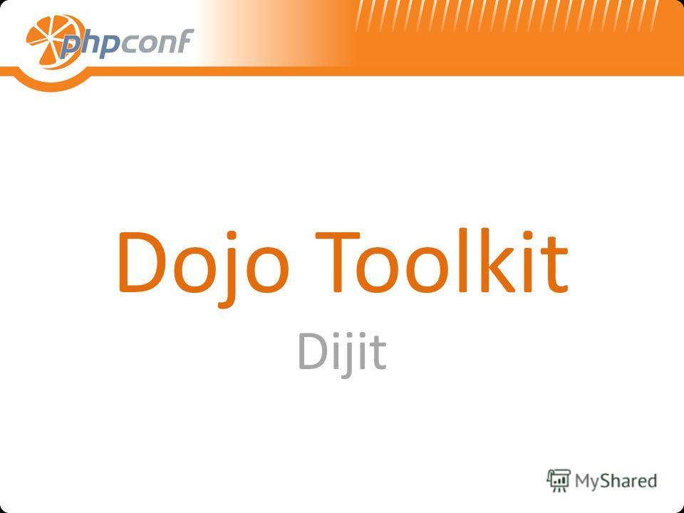 Dojo Toolkit Dijit