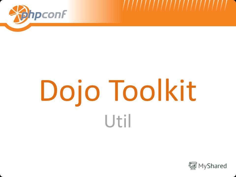 Dojo Toolkit Util